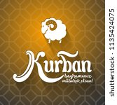 kurban bayramininiz mubarek... | Shutterstock .eps vector #1135424075