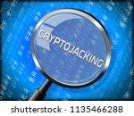 cryptojacking crypto attack... | Shutterstock . vector #1135466288