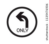 turn left only sign icon vector ... | Shutterstock .eps vector #1135476506