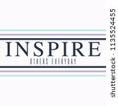 inspire others everyday with... | Shutterstock .eps vector #1135524455