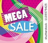 mega sale discounts promotion... | Shutterstock .eps vector #1135575425