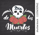 day of the dead  lettering... | Shutterstock . vector #1135650962