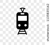 tram vector icon on transparent ... | Shutterstock .eps vector #1135835162