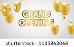 celebration grand opening... | Shutterstock .eps vector #1135863068
