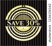 save 30  gold emblem or badge | Shutterstock .eps vector #1136156162