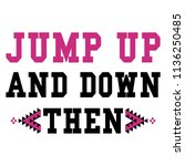 stylish trendy slogan tee t...   Shutterstock .eps vector #1136250485