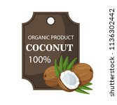 ripe coconuts and palm leaves... | Shutterstock .eps vector #1136302442
