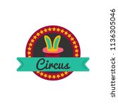 circus badge in flat style.... | Shutterstock .eps vector #1136305046