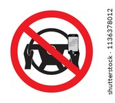 no cell phone use while driving ... | Shutterstock .eps vector #1136378012