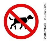 no dogs allowed sign. eps8... | Shutterstock .eps vector #1136522528