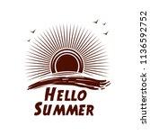 hello summer lettering logo... | Shutterstock .eps vector #1136592752