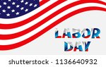 labor day card design... | Shutterstock .eps vector #1136640932