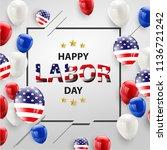 labor day card design american... | Shutterstock .eps vector #1136721242