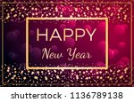 happy new year card | Shutterstock . vector #1136789138