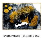 art gold. painting. natural... | Shutterstock . vector #1136817152