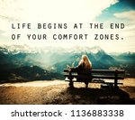 quotes. 'life begins at the end ... | Shutterstock . vector #1136883338