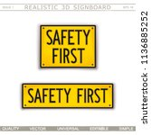 safety first. warning signs. 3d ... | Shutterstock .eps vector #1136885252