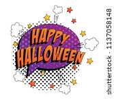 phrase happy halloween in pop... | Shutterstock .eps vector #1137058148