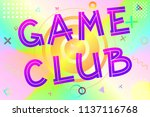 game club text  colorful... | Shutterstock .eps vector #1137116768
