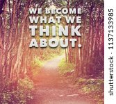 quote   we become what we think ... | Shutterstock . vector #1137133985