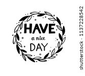 hand sketched lettering have a...   Shutterstock .eps vector #1137228542