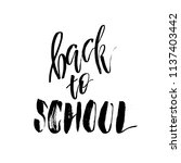 welcome back to school.... | Shutterstock .eps vector #1137403442