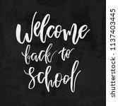 welcome back to school chalk... | Shutterstock .eps vector #1137403445