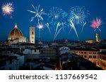 fireworks over florence ... | Shutterstock . vector #1137669542