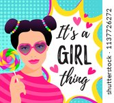 it's a girl thing vector... | Shutterstock .eps vector #1137726272