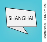 shanghai word on sticker ... | Shutterstock .eps vector #1137774722