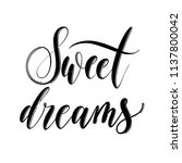sweet dreams   hand drawn... | Shutterstock .eps vector #1137800042
