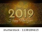 2019 happy new year. golden... | Shutterstock .eps vector #1138184615