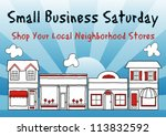 vector - Small Business Saturday encourages shopping at small and local, brick and mortar neighborhood businesses. An American promotion held on the Saturday after Thanksgiving. EPS8 compatible. - stock vector