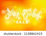 black friday sale handwritten... | Shutterstock .eps vector #1138861415