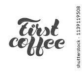 grey first coffee on... | Shutterstock .eps vector #1139119508