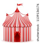 striped red circus tent stock... | Shutterstock .eps vector #1139136176