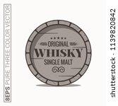 whisky barrel logo. single malt ... | Shutterstock .eps vector #1139820842