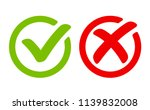 green tick symbol and red cross ... | Shutterstock .eps vector #1139832008