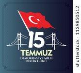 turkish holiday demokrasi ve... | Shutterstock .eps vector #1139850512