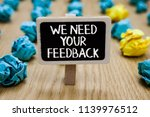 text sign showing we need your... | Shutterstock . vector #1139976512