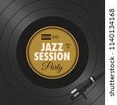 poster  flyer jazz party  vinyl ... | Shutterstock .eps vector #1140134168