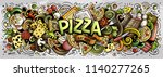 cartoon cute doodles pizza word.... | Shutterstock .eps vector #1140277265