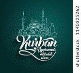 kurban bayramininiz mubarek... | Shutterstock .eps vector #1140325262