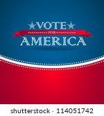 vote for america   election... | Shutterstock .eps vector #114051742