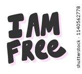 i am free. sticker for social... | Shutterstock .eps vector #1140562778