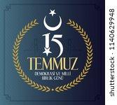 turkish holiday demokrasi ve... | Shutterstock .eps vector #1140629948