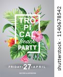 tropical hawaiian party... | Shutterstock .eps vector #1140678542