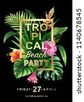 tropical hawaiian party... | Shutterstock .eps vector #1140678545