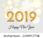 2019 happy new year. gold... | Shutterstock .eps vector #1140917738