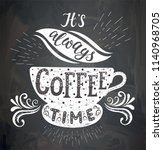 coffee quotes on the chalk... | Shutterstock .eps vector #1140968705